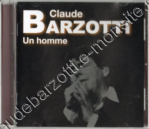 "cd album Claude Barzotti ""Un Homme"""